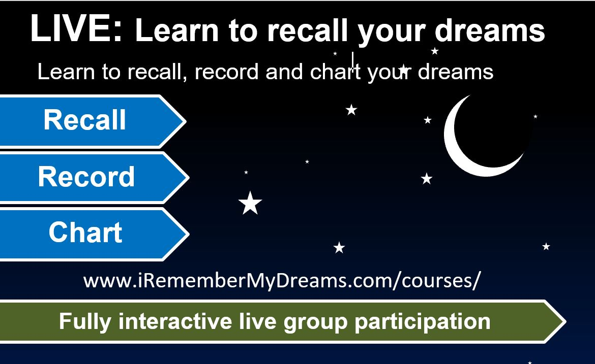 LIVE: Learn to remember your dreams (7 days / 1 week)